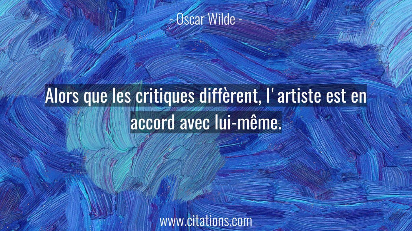 Alors que les critiques diffèrent, l'artiste est en accord avec lui-même.