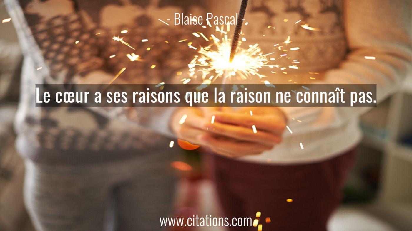 Le cœur a ses raisons que la raison ne connaît
