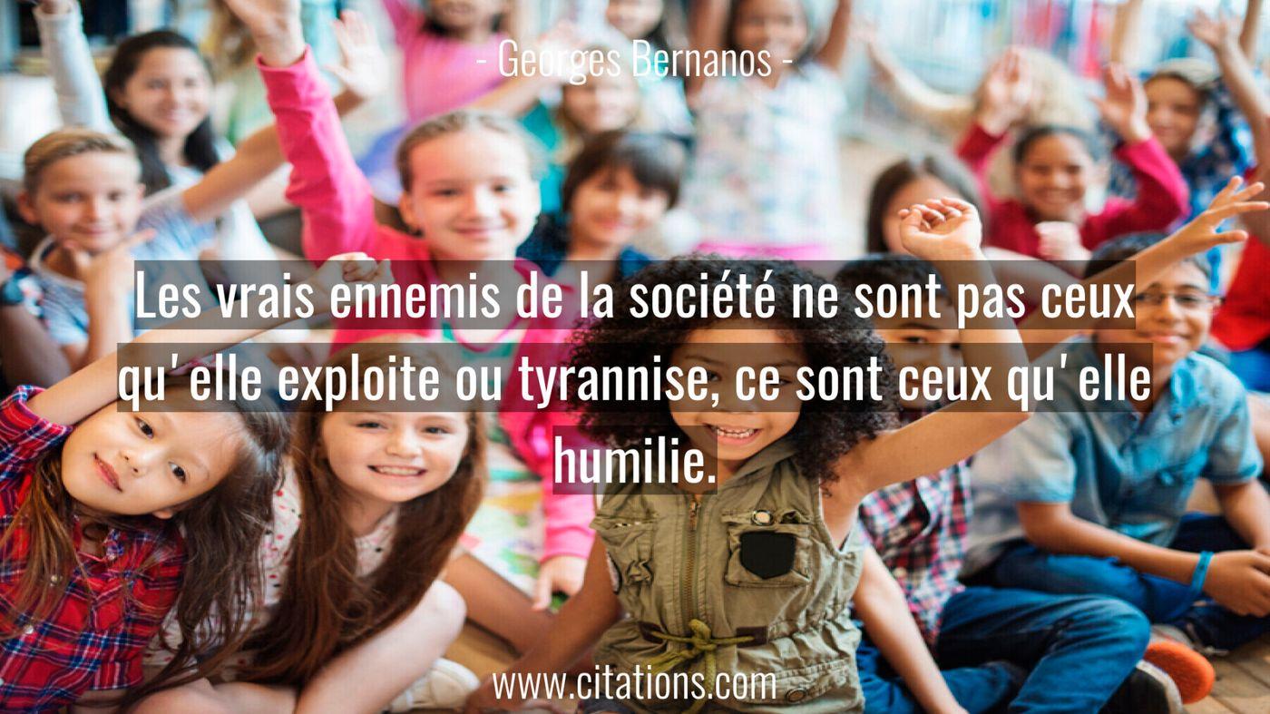 Les vrais ennemis de la société ne sont pas ceux