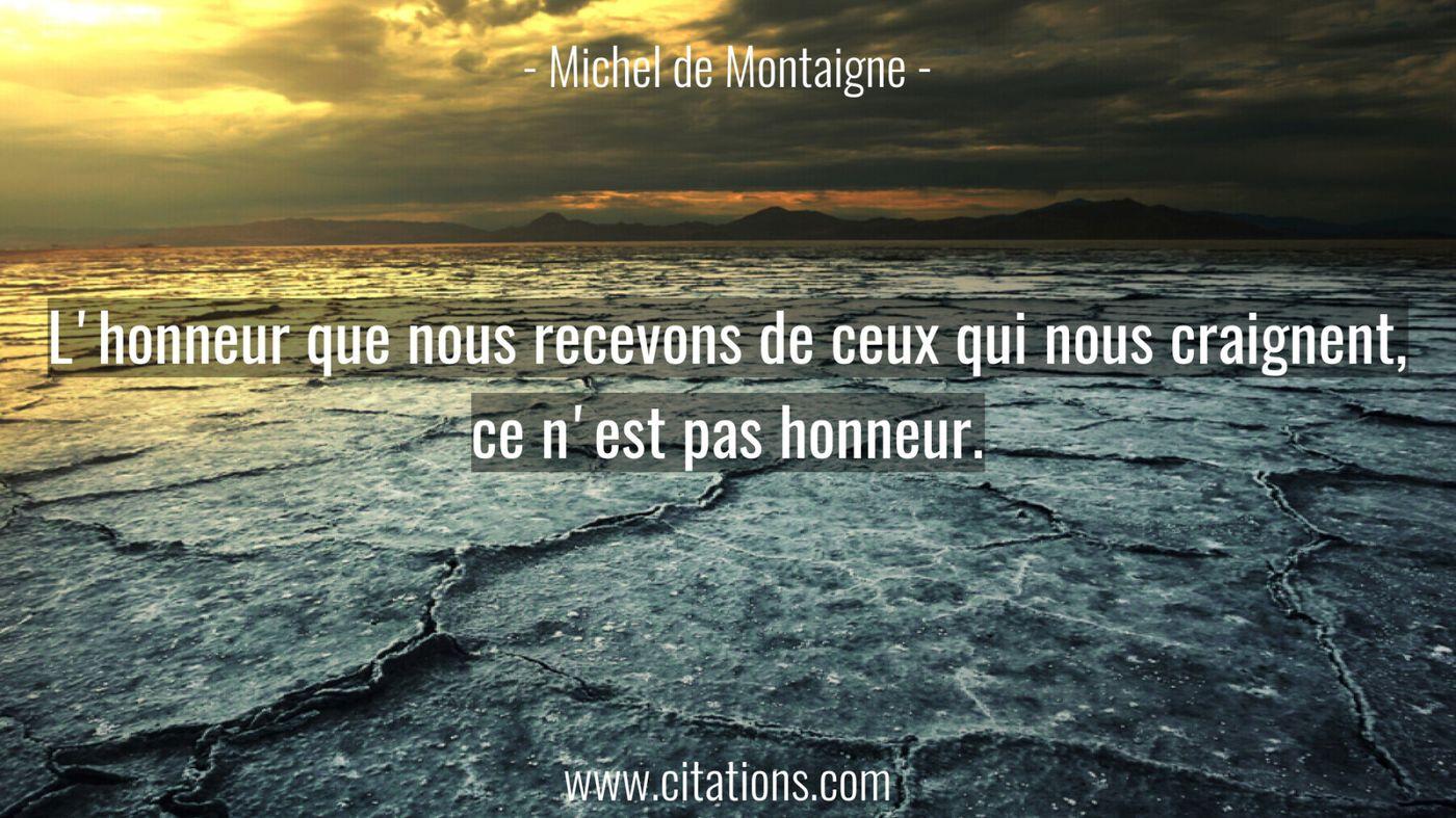 L'honneur que nous recevons de ceux qui nous craignent, ce n'est pas honneur.